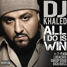 All I Do Is Win (feat. T‐Pain, Ludacris, Snoop Dogg & Rick Ross)