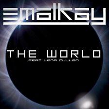 The World (Feat. Lena Cullen)