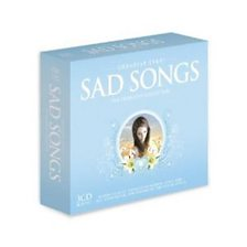 Greatest Ever Sad Songs - The Definitive Collection