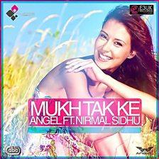 Mukh Tak Ke (feat. Nirmal Sidhu)