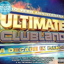 Ultimate Clubland   A Decade In Dance