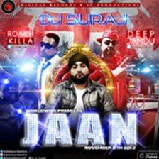 Jaan (feat. Deep Jandu & Roach Killa)