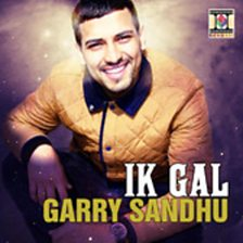 Ik Gal (feat. Garry Sandhu & Sudesh Kumari)