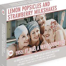 Lemon Popsicles & Strawberry Milkshakes - 1955