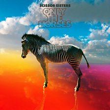 Only The Horses (Max Sanna & Steve Pitron Mix)