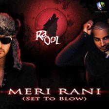 Meri Rani (Set To Blow)