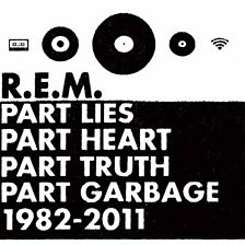 Part Lies, Part Heart, Part Truth, Part Garbage, 1982-2011
