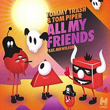 All My Friends (feat. Mr Wilson)