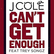 Can?t Get Enough (Feat. Trey Songz)