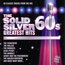 The Solid Silver 60 S   Greatest Hits 2