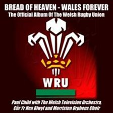 Bread Of Heaven   Wales Forever (feat. Paul Child)