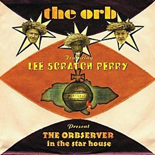 """The Orbserver in the Star House (feat. Lee """"Scratch"""" Perry)"""