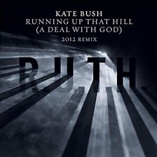 Running Up That Hill (A Deal With God) (2012 Remix)