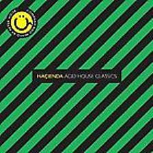 The Hacienda   Acid House Classics