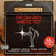 The Old Grey Whistle Test   40th Anniversary