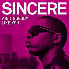 Ain't Nobody Like You