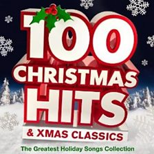 100 Christmas Hits & Xmas Classics