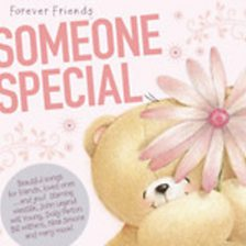 Forever Friends - Someone Special