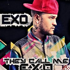 They Call Me E-X-O