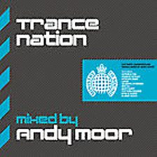 Trance Nation   Mixed By Andy Moor