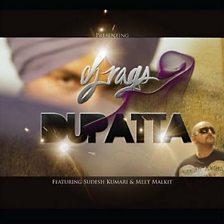 Dupatta (feat. Sudesh Kumari & Meet Malkit)