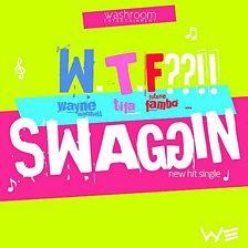 Swaggin' Wtf (Feat. Tifa And Future Fambo)