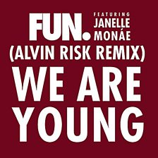 We Are Young (Alvin Risk Mix)