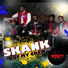 Skank (Out My Crew)