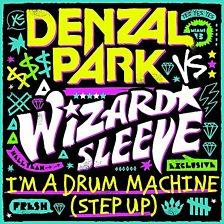 I'm A Drum Machine (Step Up)
