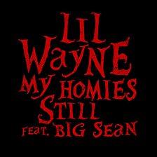 My Homies Still (feat. Big Sean)