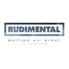 Waiting All Night (feat. Ella Eyre)