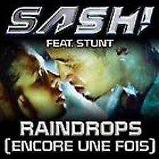 Raindrops (Encore Une Fois) (feat. Stunt)