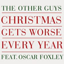 Christmas Gets Worse Every Year (feat. Oscar Foxley)
