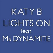 Lights On (feat. Ms. Dynamite)
