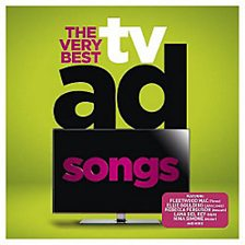 The Very Best TV Ad Songs