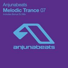 Anjunabeats Melodic Trance 07