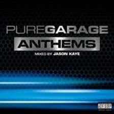 Pure Garage Anthems