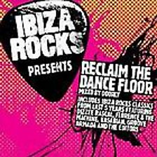 Ibiza Rocks Pts Reclaim The Dancefloor