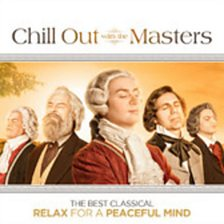 Chill Out With The Masters: The Best