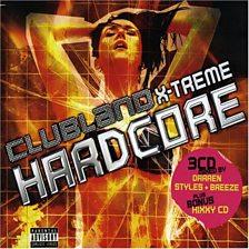 Clubland X Treme Hardcore 6