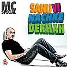 Sanu Veh Nachke Dekhah