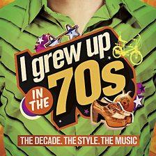 I Grew Up In The 70 S