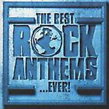 The Best Rock Anthems Ever