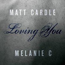 Loving You (feat. Melanie C)