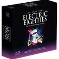Greatest Ever - Electric Eighties
