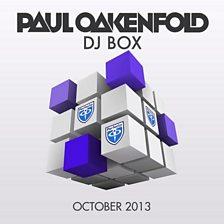 Paul Oakenfold - DJ Box - October 2013