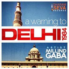 A Warning To Delhi 1984