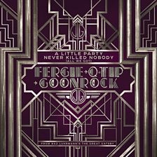 A Little Party Never Killed Nobody (All We Got) (feat. GoonRock & Q‐Tip)