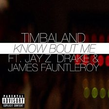 Know Bout Me (feat. JAY Z & James Fauntleroy)