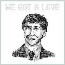 We Got A Love (Paul Woolford Remix)